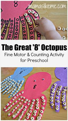 Mamas Like Me: The Great 8 Octopus - Counting and Fine-Motor Skill Activity for Preschool & Toddlers ideas,Kids activities, Preschool Learning, In Kindergarten, Preschool Crafts, Crafts For Kids, Teaching, Easy Crafts, Motor Skills Activities, Learning Activities, Preschool Activities