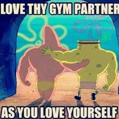 Love thy gym partner Gym Buddy, Buddy Workouts, Gym Workouts, At Home Workouts, Workout Memes, Gym Memes, Gym Humor, Daily Motivation, Fitness Motivation