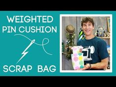 Weighted Pin Cushion with Scrap Bag: Easy Sewing Tutorial with Rob Appell of Man Sewing - YouTube