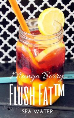 Flush Fat™ Mango Berry Spa Water. This lady has tons of flavored water ideas that are AMAZING.
