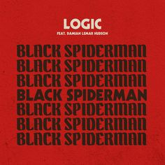 """""""Black SpiderMan"""" by Logic Damian Lemar Hudson was added to my GymShT playlist on Spotify"""