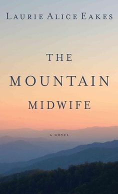 The Mountain Midwife (Hardcover)