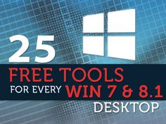 Top 25 free apps for Windows 7 and 8.1