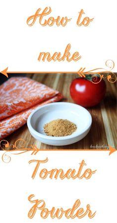 How to make tomato powder