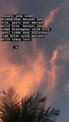 Quotes Rindu, Quran Quotes Love, Self Quotes, Islamic Love Quotes, Islamic Inspirational Quotes, Mood Quotes, Story Quotes, Quotes Lockscreen, Cinta Quotes