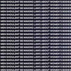 Ignorant Laws on Ectopic Pregnancy – The Feminist Meme Adam Noah Levine, Right To Choose, Pro Choice, Patriarchy, Together We Can, Timeline Photos, Female Bodies, Just Go, Alabama