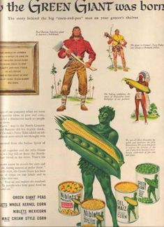 Research Magazine Advertisements. The Best Resource on the Net of Vintage Ads! The Green Giant Story. How he was born. The story behind the big… Retro Ads, Vintage Advertisements, Vintage Ads, Vintage Prints, Vintage Food, Vintage Signs, Retro Advertising, Vintage Stuff, Vintage Kitchen