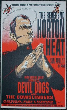 Reverend Horton Heat w/ Devil Dogs and the Cowslingers (Hess 94-10) (click image for more detail) Artist: Derek Hess Venue: Agora Location: Cleveland, OH Concert Date: 4/17/1994 Edition: signed and nu