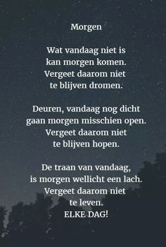 Best Quotes, Love Quotes, Inspirational Quotes, Mantra, Dutch Words, Words Quotes, Sayings, Poems Beautiful, Dutch Quotes