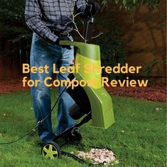Our list of the Best Leaf Shredder for Compost Review 2018. Also includes review and buying guides to the bes Leaf Blower. #leafblower #leafvacuummulcher #gasleafblower #electricleafblower #leafblowerreviews #TopRatedLeafBlower