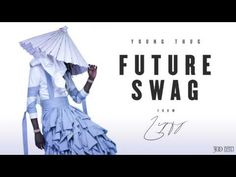 Young Thug - Future Swag