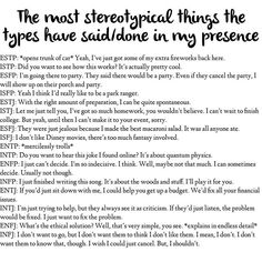 This is golden. MBTI stereotypes. The INFJ one is so true for me though. I've said that more than once, for sure.