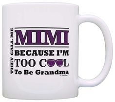 Mother's Day Gift for Mimi Too Cool to Be a Grandma Sunglasses Gift Coffee Mug Tea Cup White => Want to know more, visit the site now : Coffee Mugs