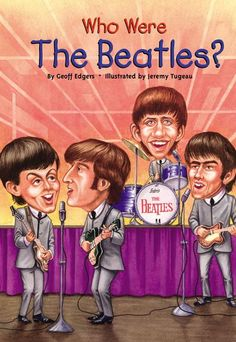 "Read ""Who Were the Beatles?"" by Geoff Edgers available from Rakuten Kobo. Almost everyone can sing along with the Beatles, but how many young readers know their whole story? Geoff Edgers, a Bost. Beatles Books, The Beatles, Great Books, New Books, Amazing Books, Thing 1, The Fab Four, Music Classroom, Classroom Ideas"