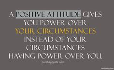 A positive attitude makes all the difference! – Whit's Blog