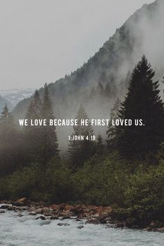 Bible Verses About Faith:We love because he first loved us. Bible Verses Quotes, Bible Scriptures, Jesus Quotes, Faith Scripture, Faith Quotes, Hope Quotes, Gods Love Quotes, Prayer Quotes, Love Verses
