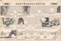 Herbert Crowley, The Wiggle Much