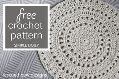 Free Crochet Pattern Simple Doily from Rescued Paw Designs - FREE Crochet Doily Pattern