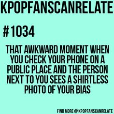 Me hiding as I am doing anything K-Pop related in school on my phone you know just in case