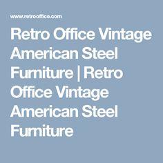Retro Office Vintage American Steel Furniture | Retro Office Vintage American Steel Furniture