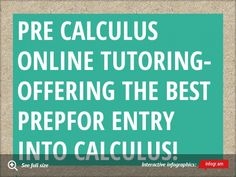 Pre Calculus Online Tutoring-Offering The Best PrepFor Entry Into Calculus!