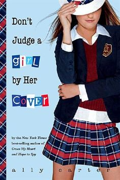 Don't Judge a Girl by Her Cover ( The Gallagher Girls Series: Book 3)