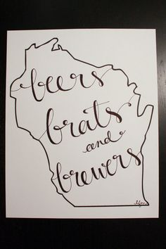 Wisconsin: Beers, Brats, Brewers Print. $15.00, via Etsy.