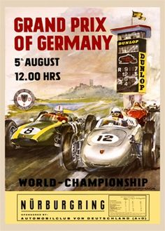 Grand Prix of Germany 1959 - Beautiful Vintage Poster Reproductions. This vertical German transportation poster features a auto race on a track with silver number 12 neck and neck with green number 8. Giclee Advertising Print. Classic Posters