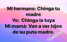 Mexican Funny Memes, Mexican Humor, A Funny, Funny Jokes, Memes Estúpidos, Spanish Memes, True Quotes, Lol, Funny Things