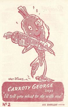 """The fascinating tale of how Disney helped the UK war effort by promoting carrot recipes in 1942 through the creation of characters like """"Carroty George."""
