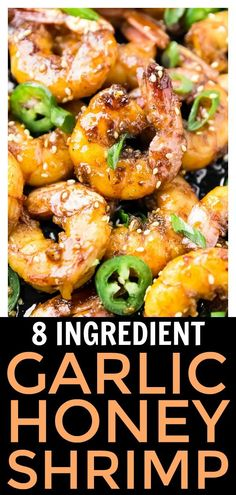 These sticky shrimp are sweet, spicy and loaded with flavor!! They are made in ONE skillet with just EIGHT ingredients and ready in under 20 minutes!! They make a wonderful party appetizer or are perfect for easy weeknight dinners! #easy #garlic #honey #shrimp #recipe