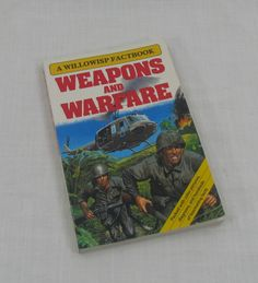 Weapons and Warfare Willowisp Press 1986 Piper Books Christopher Maynard David Jefferis by VintageEtcEtc on Etsy