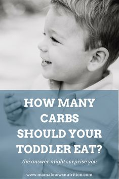 How Many Carbs Should My Toddler Eat? - Mama Knows Nutrition Toddler Nutrition, Healthy Toddler Meals, Nutrition Tips, Healthy Kids, Kids Meals, Family Meals, Toddler Food, Registered Dietitian Nutritionist, How Many