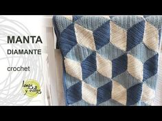 Tutorial Manta Diamond Crochet o Ganchillo - YouTube