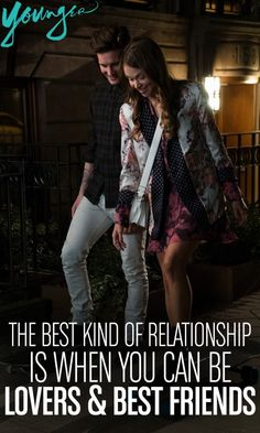 """The best kind of relationship is when you can be lovers & best friends."""