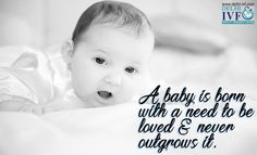 A #baby is born with a need to be loved & never outgrows it. #Love #Mother www.delhi-ivf.com