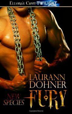 Fury: Ellora's Cave by Laurann Dohner. $18.99. Publication: December 15, 2011. Publisher: Ellora's Cave (December 15, 2011). Author: Laurann Dohner