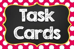 Everything Task Cards!  Organizing Task Cards, Task Card Resources, Using Task Cards, and more!
