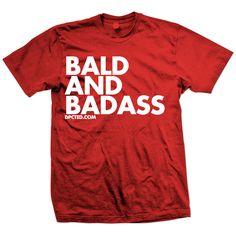 Bald & Badass Tee Red