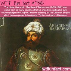 """Hayreddin """"Red beard"""" Barbarossa - WTF fun facts"""