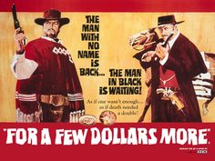 For a Few Dollars More (1965) clint #eastwood lee can #cleef #western