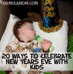 20 Ways to Celebrate New Years Eve with Kids --- Cute ideas to occupy the kids in the neighborhood.