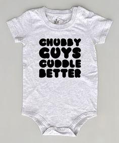 Look what I found on #zulily! Gray 'Chubby Guys' Crewneck Bodysuit - Infant #zulilyfinds