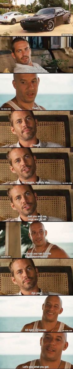Paul Walker and Vin Diesel - FF; Everyone Remember This One? I Do!! I Will Never Forget!! I Miss You Paul!!