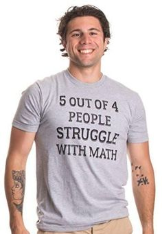 0b128fe10 Teaching Humor T-shirt 5 of 4 People Struggle with Math | Funny School  Teacher UNISEX MODERN