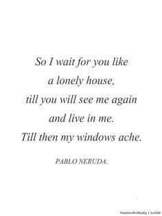 Imagem de http://www.pinterestquotes.co/wp-content/uploads/pablo-neruda-love-quotes-in-spanish-7.jpg.