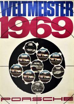 Porsche Car Racing World Champion 1969 - original vintage motorsport poster by Erich Strenger for Porsche Champion Weltmeister 1969 listed on AntikBar.co.uk Vintage Racing, Vintage Cars, 24 Hours Of Daytona, Winter Olympic Games, Racing Motorcycles, Porsche Cars, Show Jumping, Horse Racing, Vintage Posters