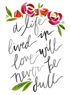 Never Dull  Floral Quote Watercolor Art Print 9x12 by KatiRamer, $25.00
