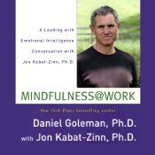 Jon Kabat-Zinn, is renowned for his work as a scientist, writer, and teacher bringing mindfulness into everyday life. He has dedicated his career to the fields of mind/body medicine, integrative medicine, and self-healing. Here, in this groundbreaking audiobook, Jon Kabat-Zinn and Daniel Goleman explore ways in which mindfulness can be applied by a variety of institutions and businesses to make better leaders and improve the quality of the workplace.