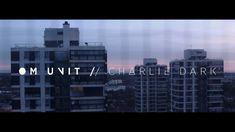 Om Unit - The Road (feat Charlie Dark) (Taken from Threads LP) (Civil Mu...